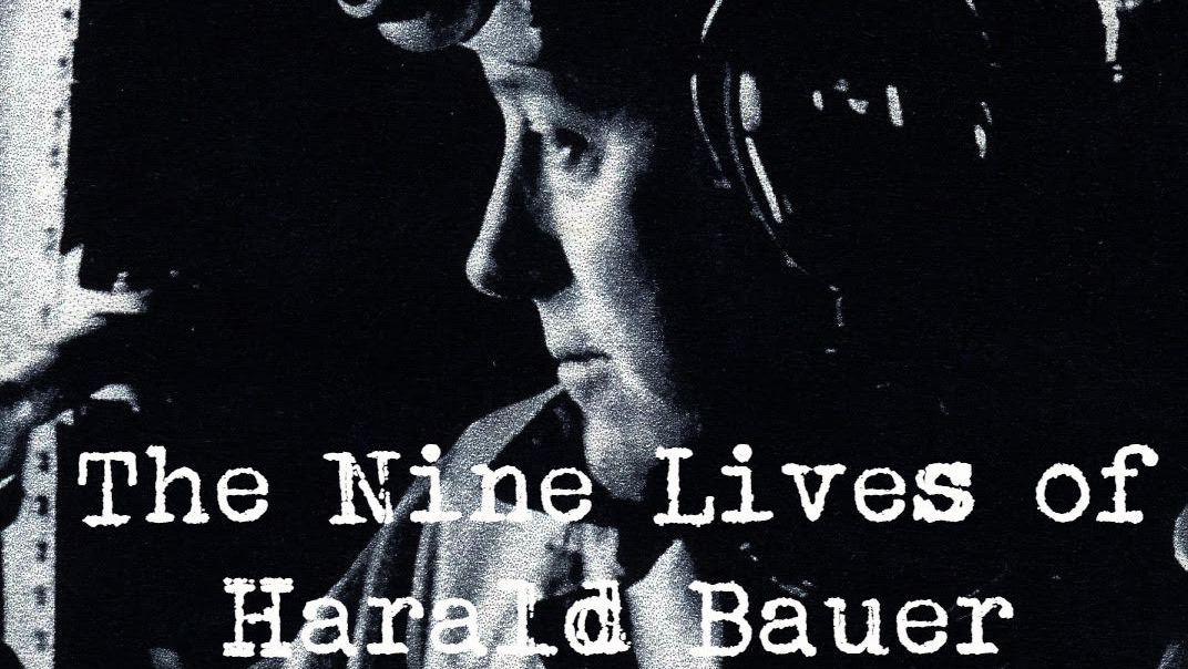 The Nine Lives of Harald Bauer