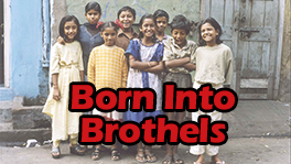 BORN INTO BROTHELS