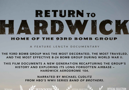Return to Hardwick: Home of the 93rd Bomb Group
